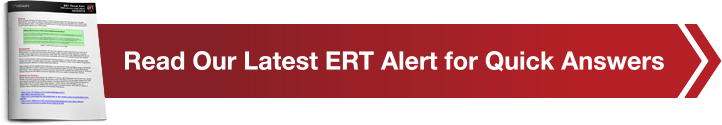 Read Our Latest ERT Alert for Quick Answers